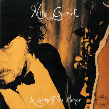 Pochette du single Le serment du silence de Niko Gamet